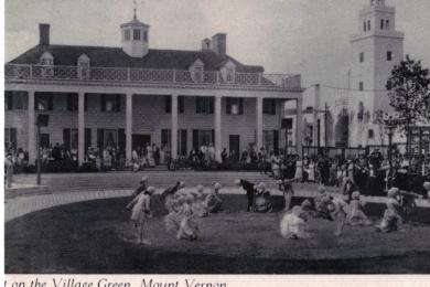 On the Village Green Mount Vernon, Colonial Village, Chicago World's Fair