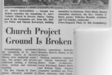newspaper article St. Ann's Church ground is broken for remodeling.